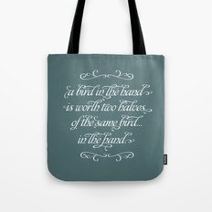 Proverbs: A Bird in the Hand Tote Bag