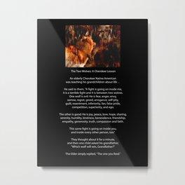 TWO WOLVES CHEROKEE TALE Native American Tale Metal Print