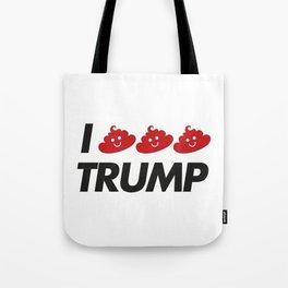 I CACA TRUMP Tote Bag