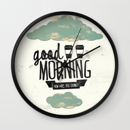 Good morning 02 Wall Clock