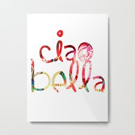 ciao bella in red Metal Print