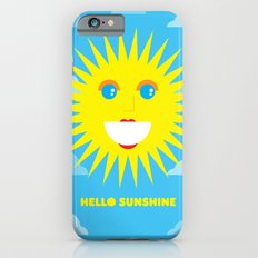 Hello Sunshine iPhone 6s Slim Case