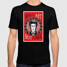 Make Art Not Shit (Frida) Black Mens Fitted Tee MEDIUM