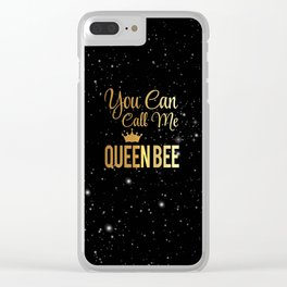 You Can Call Me Queen Bee Clear iPhone Case