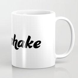 Milkshake Mug Coffee Mug