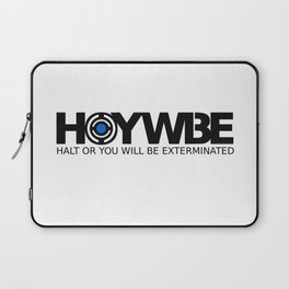 HOYWBE (halt or you will be exterminted) Laptop Sleeve
