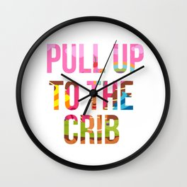 Pull Up To The Crib Design Wall Clock