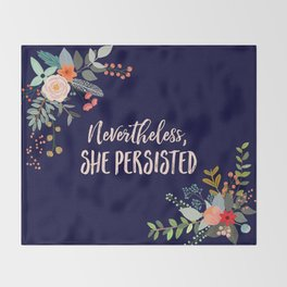 Nevertheless, She Persisted Throw Blanket