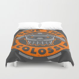 SAVE THE COLOSSUS Duvet Cover