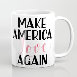 Make America love again Pink Watercolor Coffee Mug