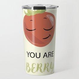 You ae berry special Travel Mug