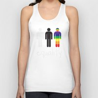 equality Tank Tops featuring Equality pride by Tony Vazquez