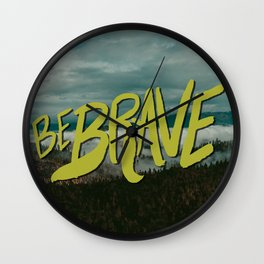 Be Brave - Adventure Landscape Wall Clock