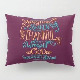 Kingdom That Cannot Be Shaken Pillow Sham