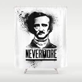 Nevermore! Shower Curtain