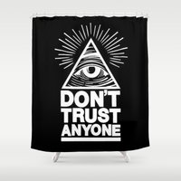illuminati Shower Curtains featuring Illuminati Don't Trust Anyone by rumahcreative