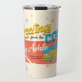 greetings from the couch Travel Mug