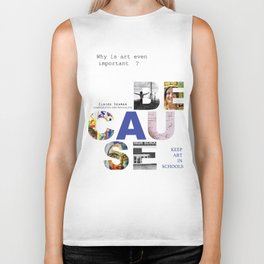 Because by Claire Seaman  Biker Tank