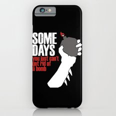 Some Days Slim Case iPhone 6s