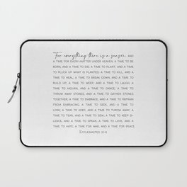 For everything there is a season, Ecclesiastes 3:1-8 Laptop Sleeve