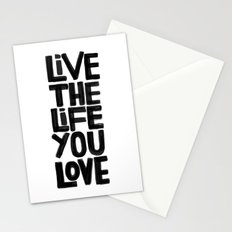 Live the life you love Stationery Cards