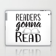 Readers Gonna Read Laptop & iPad Skin