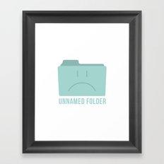 PAUSE – Unnamed Folder Framed Art Print