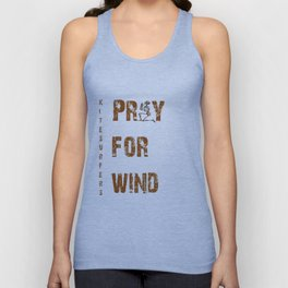 Kitesurfers Pray for Wind Unisex Tank Top
