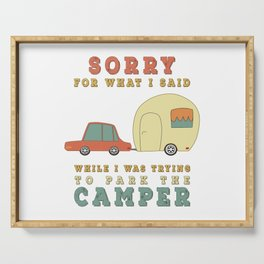 Camping Camper - Sorry For What I Said Vintage Retro Serving Tray