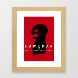 Hawkman or The Unexpected Vice of Ambition Framed Art Print