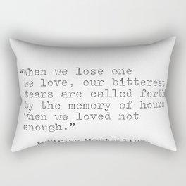 Maurice Maeterlinck quote Rectangular Pillow