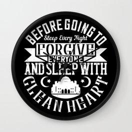 Islam -Forgive Everyone And Sleep With Clean Heart Wall Clock