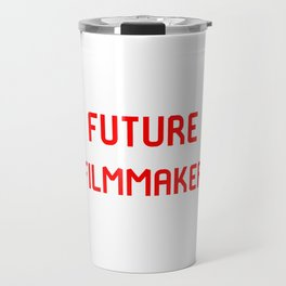 Future Filmmaker Red Film School Student Travel Mug
