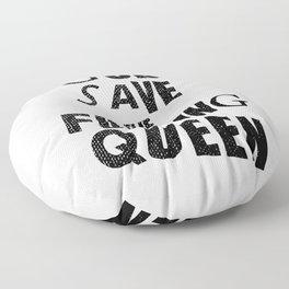 God save the fucking queen! Floor Pillow