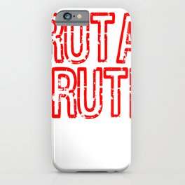 "Red and harsh tee design with text ""Brutal Truth"". Makes a unique but fab gift for everyone!  iPhone Case"