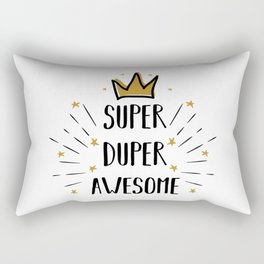 Super Duper Awesome - funny humor quotes typography illustration Rectangular Pillow