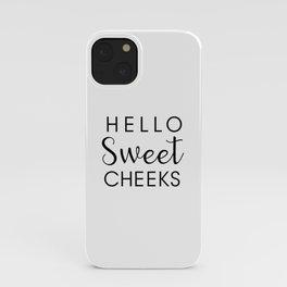 Sweet Cheeks  iPhone Case
