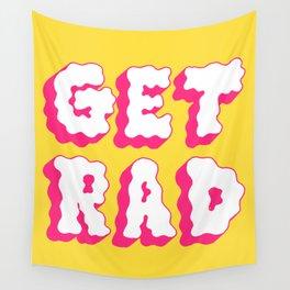 get rad Wall Tapestry