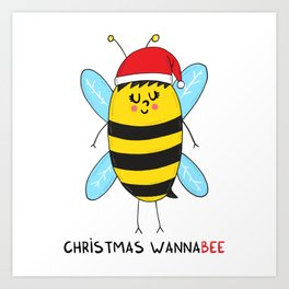 Christmas WannaBEE Art Print