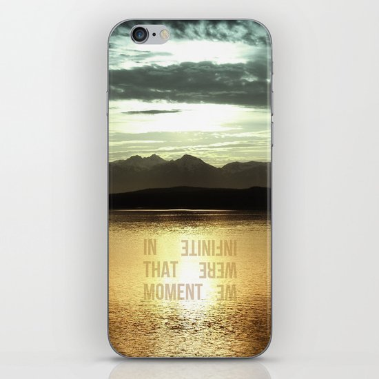 In that Moment, We were Infinite iPhone Skin