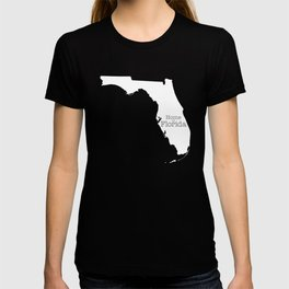 Home is Florida - Florida is home T-shirt