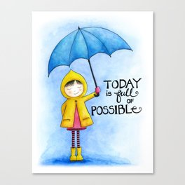 Today is Full of Possible | Hand drawn Girl with Umbrella | Blue, Yellow and Pink Canvas Print
