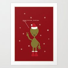 Seasons Greetings, Earthlings Art Print