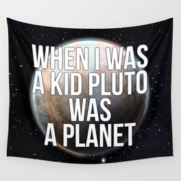 When I was a kid... Wall Tapestry