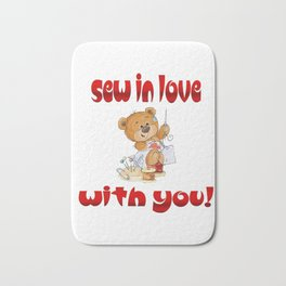 Sew In Love With You Bear Valentine's Day Gifts Bath Mat