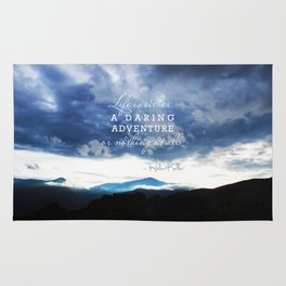 Life is either a daring adventure or nothing at all. - Helen Keller Quote Rug