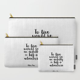 Nursery Prints Kids Gift Printable Peter Pan Quotes To Live Will Be An Awfully Big Adventure Carry-All Pouch