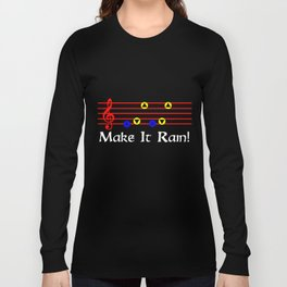 Make It Rain! - Song Of Storms (The Legend Of Zelda: Ocarina Of Time) Long Sleeve T-shirt