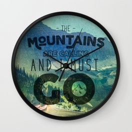 The Mountains are Calling And I Must Go Blue Wall Clock