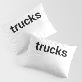 trucks Pillow Sham